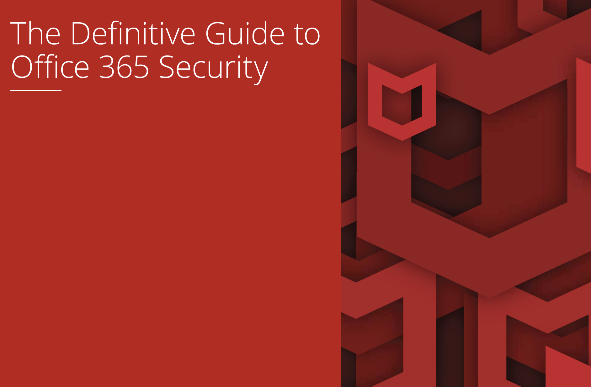 Definitive guide to O365 Security Cover
