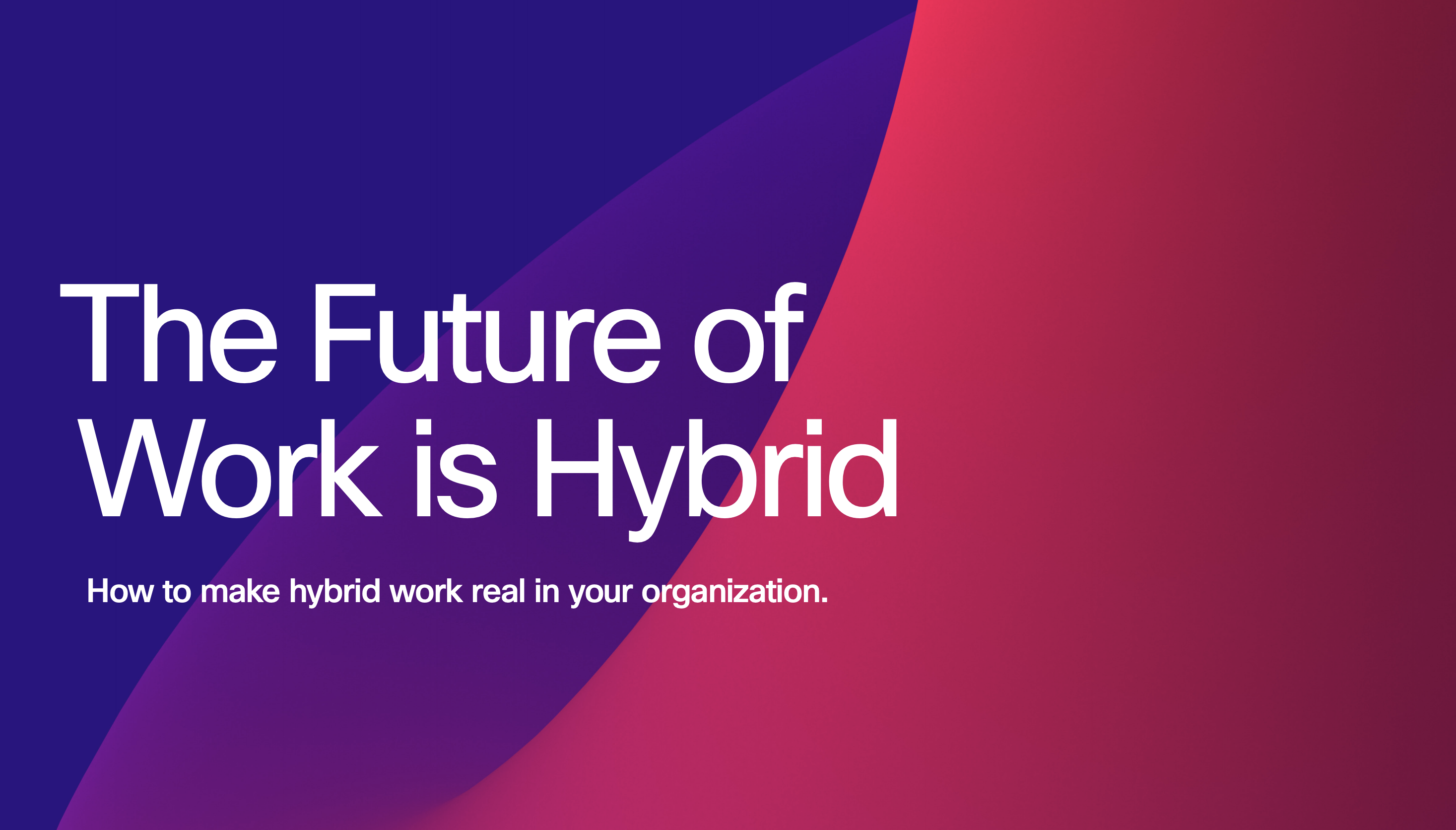 future of hybrid work ebook