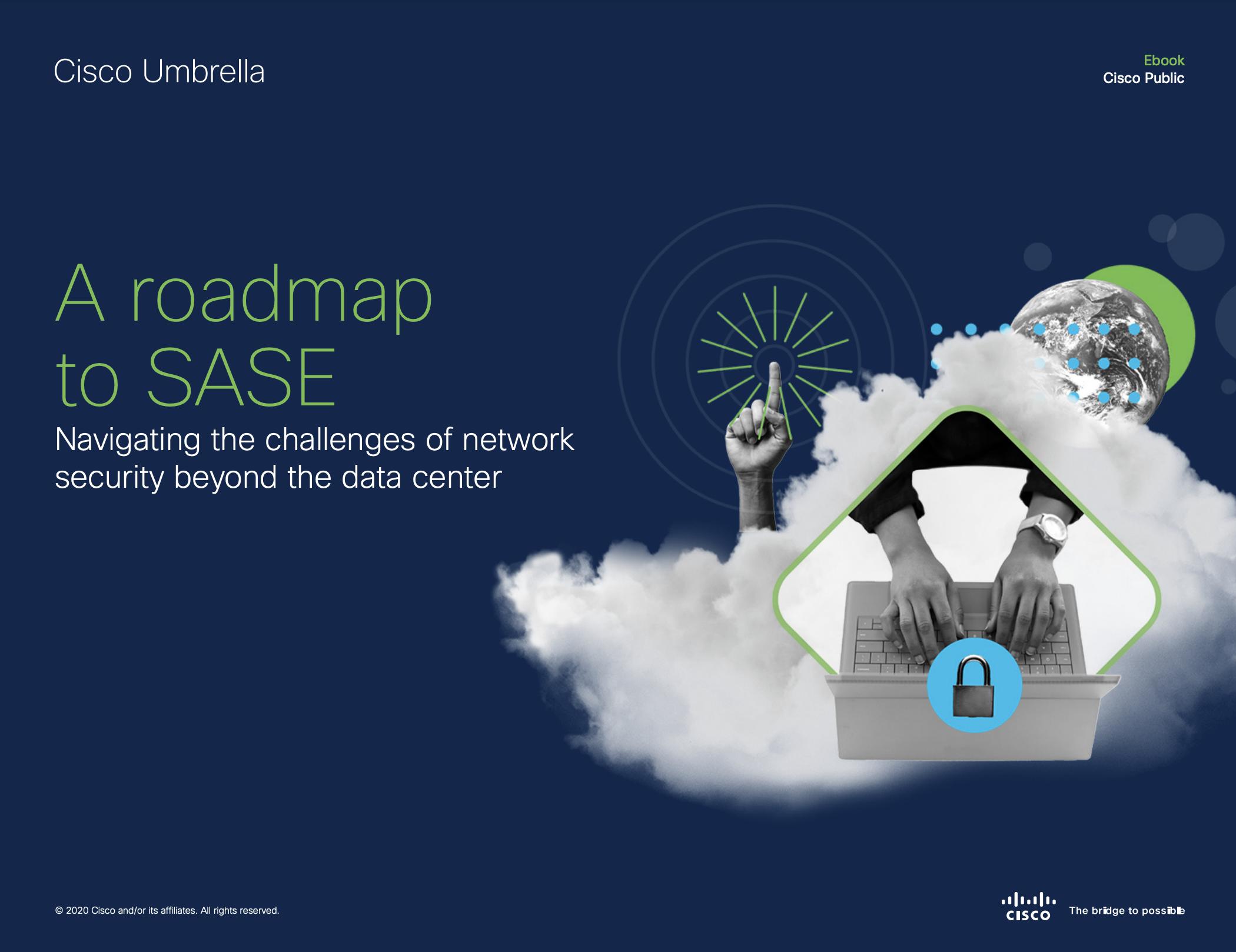 A Roadmap to SASE eBook Cover Cisco