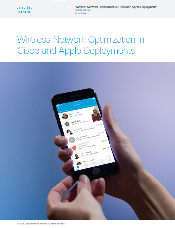 Wireless Network Optimization in Cisco and Apple Deployments