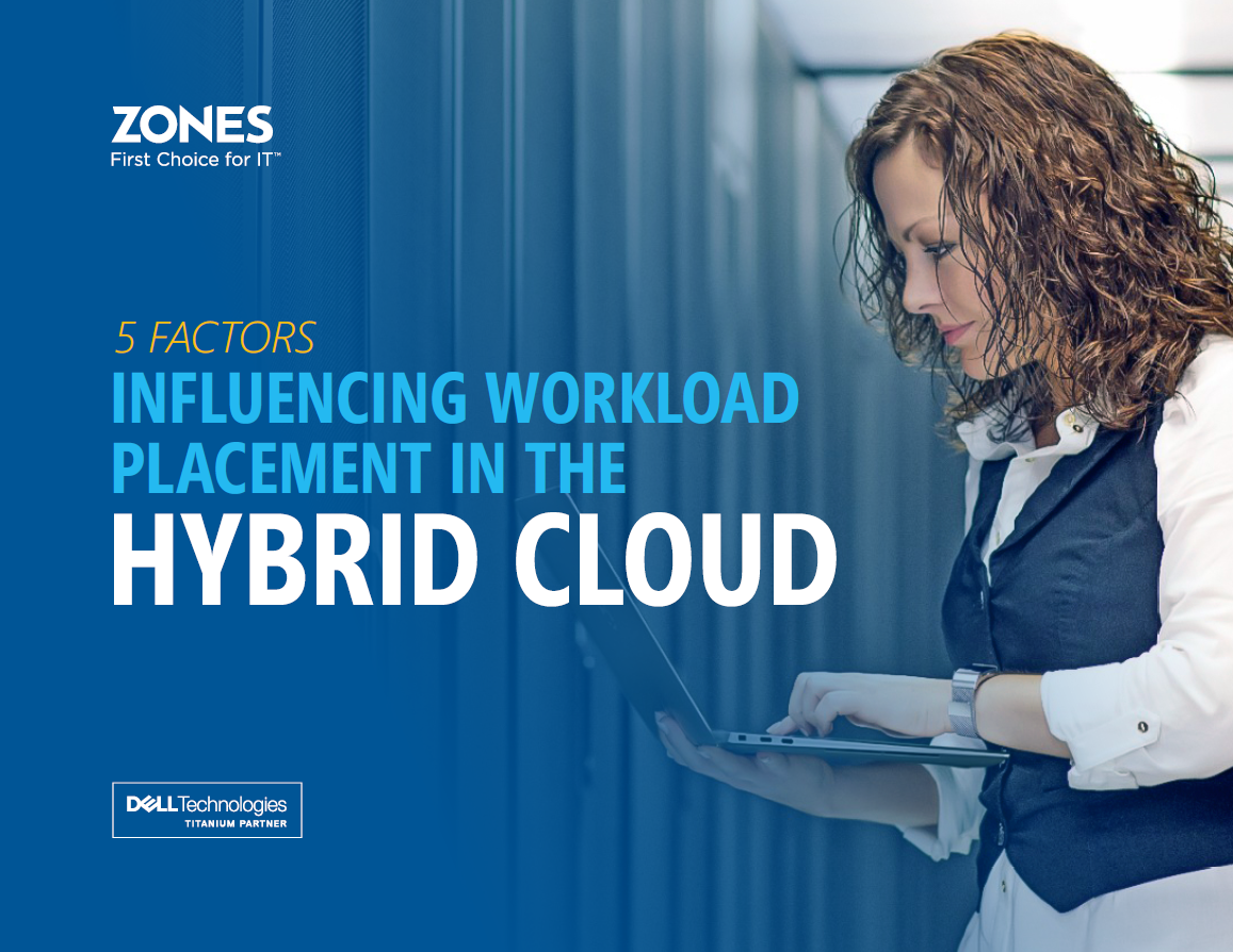 5 Factors Influencing Workload Placement in the Hybrid Cloud